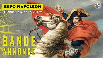 Napoléon :  la bande-annonce de l'exposition
