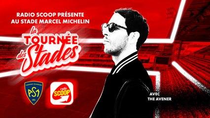 Le DJ SET de The Avener au stade Marcel Michelin   Radio SCOOP