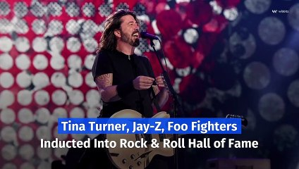 Tina Turner, Jay-Z, Foo Fighters Inducted Into Rock and Roll Hall of Fame