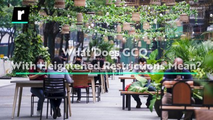 What Does GCQ With Heightened Restrictions Mean