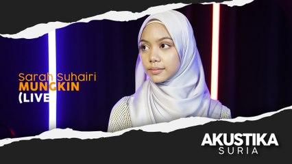 Sarah Suhairi - Mungkin (LIVE) #AkustikaSuria