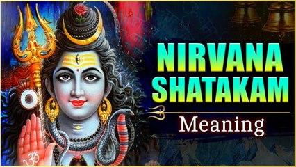 निर्वाणषट्कम का अर्थ   Nirvana Shatakam Meaning   When To Chant The Nirvana Shatakam?   Rajshri Soul