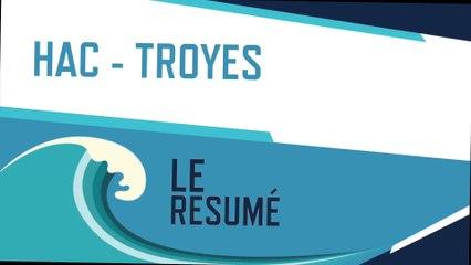 HAC - Troyes (3-2) : le résumé du match