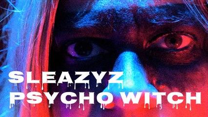 Sleazyz - Psycho Witch