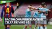 Barcelona se despide del título de La Liga con derrota frente al Celta de Vigo