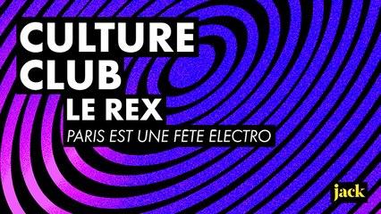 Comment le Rex Club est devenu le QG de la techno parisienne - Culture Club #1