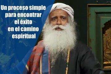 Un proceso simple para encontrar el éxito en el camino espiritual