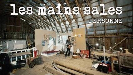 Les Mains Sales - Personne (official video)