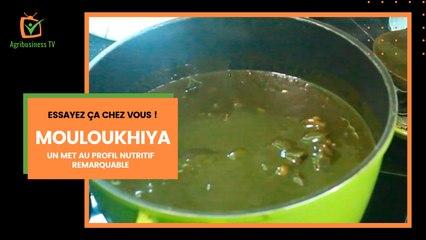 Essayez ça chez vous : Mouloukhiya, un met au profil nutritif remarquable