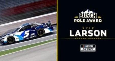 Kyle Larson earns Busch Pole for Sonoma Raceway