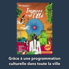 Programmation des animations d'été 2021 à Strasbourg