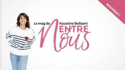 """""""Entre nous"""" : Faustine Bollaert lance un nouveau magazine féminin"""