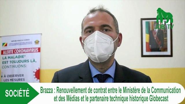 BRAZZA : renouvellement de contrat entre le ministère de la communication et le partenaire technique Globecast