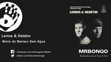 Lemos & Debétio - Morro do Barraco Sem Água