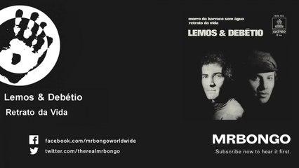 Lemos & Debétio - Retrato da Vida
