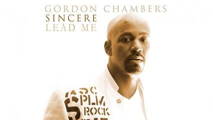 Gordon Chambers - Lead Me