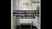 Pourquoi adopter le carrelage métro dans la salle de bains ?