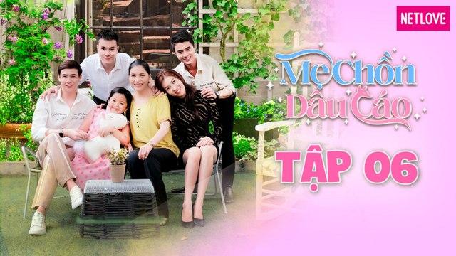 Mẹ Chồn Dâu Cáo - Tập 06   Phim Boy's Love Việt Nam 2021