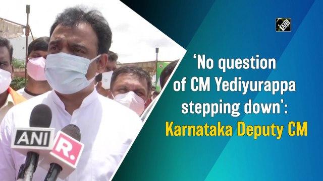 No question of CM Yediyurappa stepping down: Karnataka Deputy CM