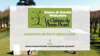 Le Château du Plessis-Picard, maison de retraite médicalisée à Réau.