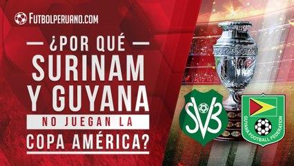 ¿Por qué Guyana y Surinam no participan en la Copa América 2021?