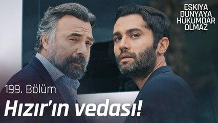 Hızır Tutuklandı, Alpaslan Firar Etti! - Eşkıya Dünyaya Hükümdar Olmaz 199. Bölüm