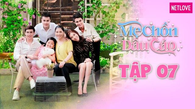 Mẹ Chồn Dâu Cáo - Tập 07   Phim Boy's Love Việt Nam 2021