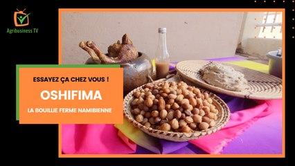 Essayez ça chez vous : Oshifima, la bouillie ferme namibienne