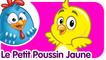 Le Petit Poussin Jaune | Comptines et chansons pour enfants et bébés | Poulette Petit Pois