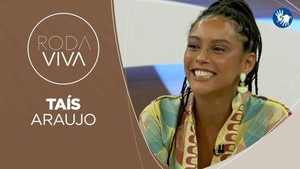 Roda Viva | Taís Araujo | 08/03/2021