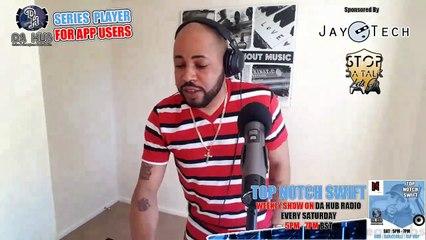 Episode 220 Top Notch Swift  (RnB   Dancehall   Reggae   Hip Hop)
