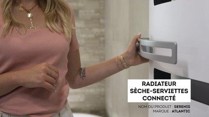 Sèche-serviettes connecté Serenis Atlantic : contrôlez la température à distance de votre salle de bains