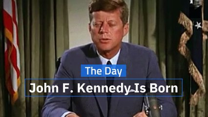 The Day John F. Kennedy Is Born