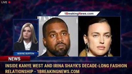 Inside Kanye West and Irina Shayk's decade-long fashion relationship - 1BreakingNews.com