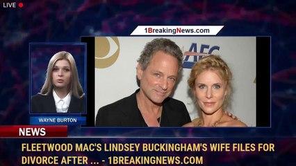 Fleetwood Mac's Lindsey Buckingham's Wife Files for Divorce After ... - 1BreakingNews.com