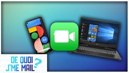 FaceTime arrive sur Windows et Android DQJMM (1/2)