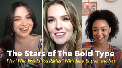 The Bold Type Stars Share Which Characters They'd Ask For Dating Advice and Go on Vacation With