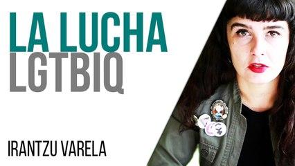 Irantzu Varela, El Tornillo y la lucha LGTBIQ - En la Frontera, 10 de junio de 2021