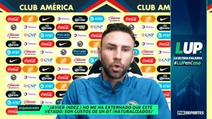 Miguel Layún habló sobre 'Chicharito': LUP