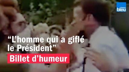 L'homme qui a giflé le Président - Le billet de Willy Rovelli