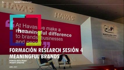 Formación Research - Sesión 4_ Meaningful Brands-FINAL