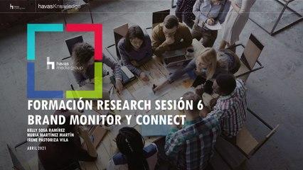 Formación Research - Sesión 6_ Brand Monitor, Connect-FINAL