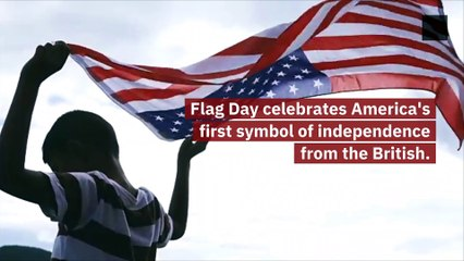 Where Does Flag Day Come From?