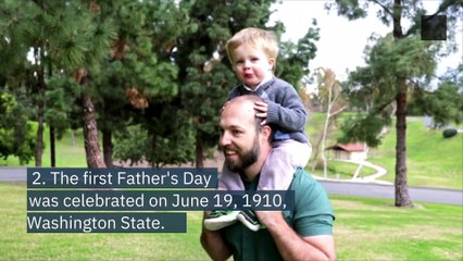 9 Facts You Didn't Know About Father's Day