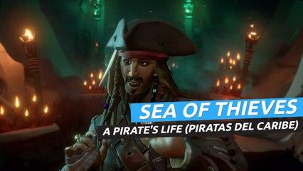 Sea of Thieves:  A Pirates Life - Tráiler Piratas del Caribe