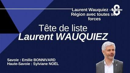 Laurent Wauquiez - La Région avec toutes ses forces