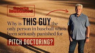 Daily Cover: Why Is Brian Harkins the Only Person in Baseball Who's Been Punished for Pitch Doctoring?