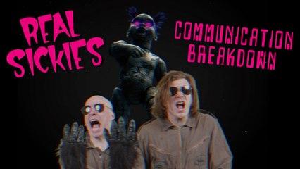 Real Sickies - Communication Breakdown (official video)