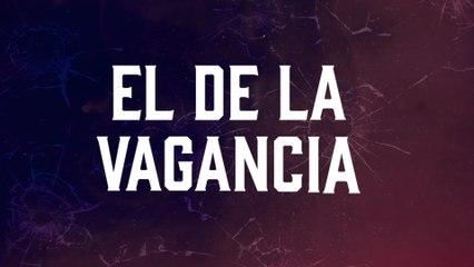 Jesús Chairez - El De La Vagancia