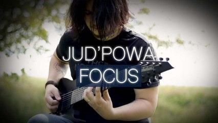 Jud'Powa - Focus